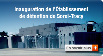 Inauguration de l'Établissement de Sorel-Tracy