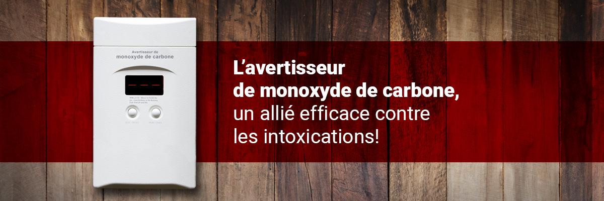 L'avertisseur de monoxyde de carbone, un allié éfficace contre les intoxications
